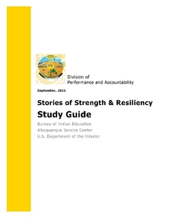 Stories of Strength & Resiliency Study Guide provides insight into 20 video shorts created by students throughout the nation from Bureau of Indian Education School and Residential Facilities.  The guide includes video descriptors, suggestions for viewing with audiences, and instructions on how to get started in teaching video in the classroom. Purchase a hard copy for $15 Download a  pdf of the catalog for free