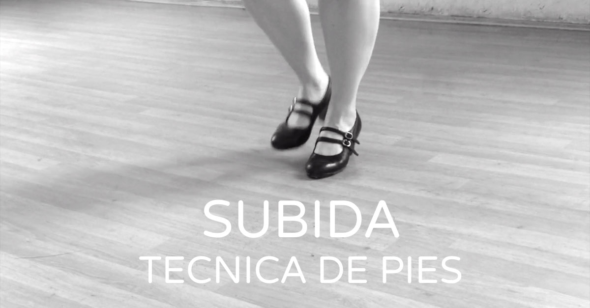 Flamenco footwork technique - 'subida' | flamencobites.com