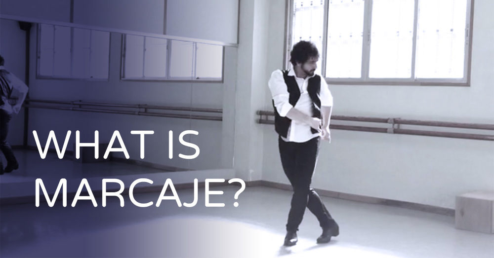 What is marcaje? | www.flamencobites.com