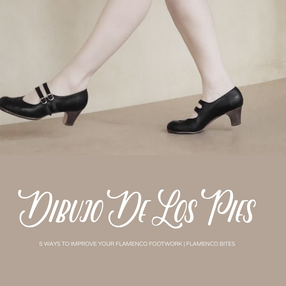 Think about the picture of your feet (dibujo de los pies) when practicing flamenco footwork | www.flamencobites.com