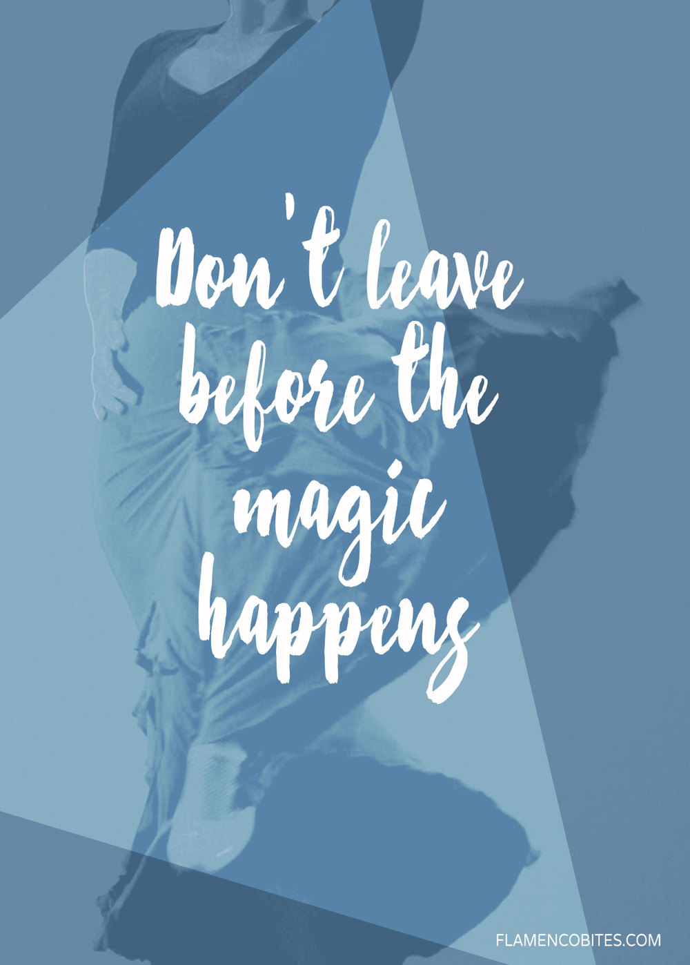 Don't leave before the magic happens | www.flamencobites.com