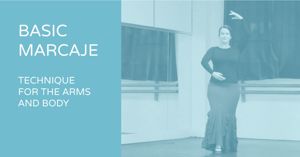 Basic marcaje - technique for the arms and body | www.flamencobites.com