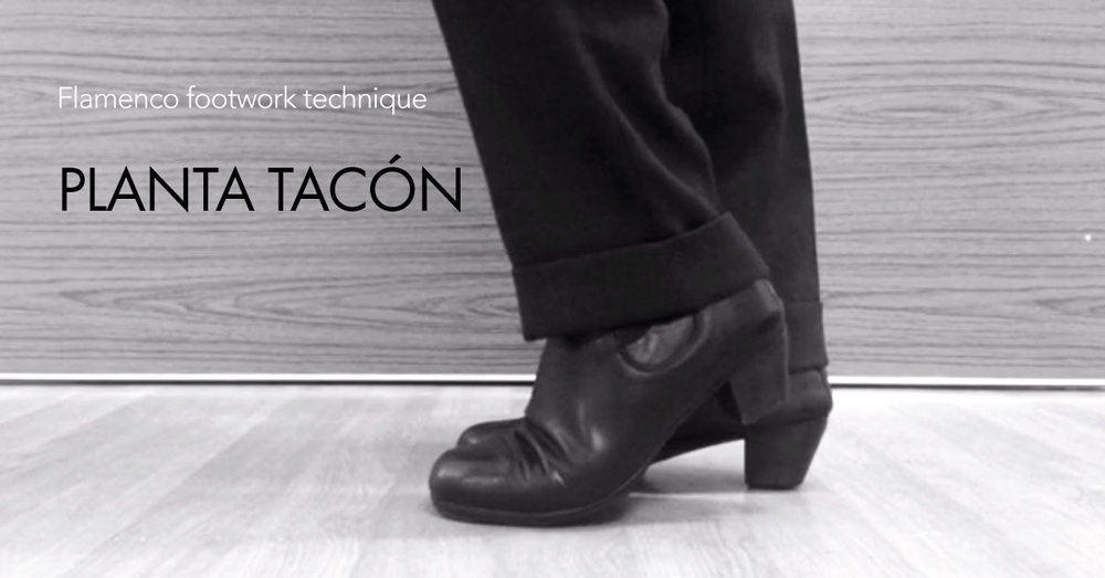 Planta tacón - flamenco footwork technique | www.flamencobites.com