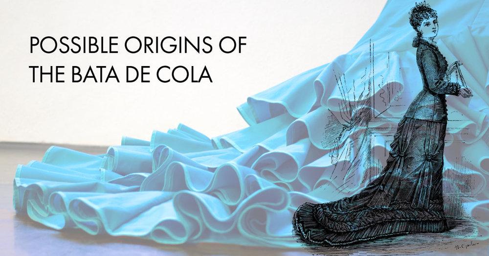Origens of the bata de cola