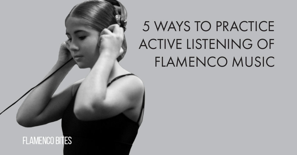 5 ways to practice active listening of flamenco music | www.flamencobites.com