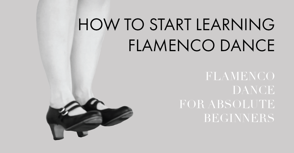 How to start learning flamenco dance - a guide for complete beginners | www.flamencobites.com