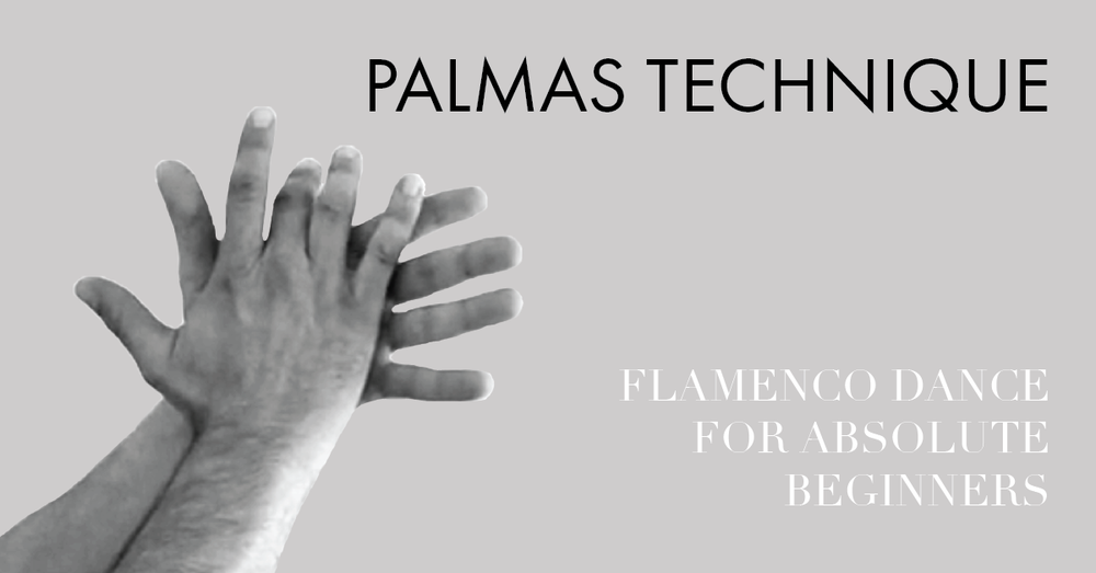 Flamenco dance for absolute beginners - palmas |  www.flamencobites.com
