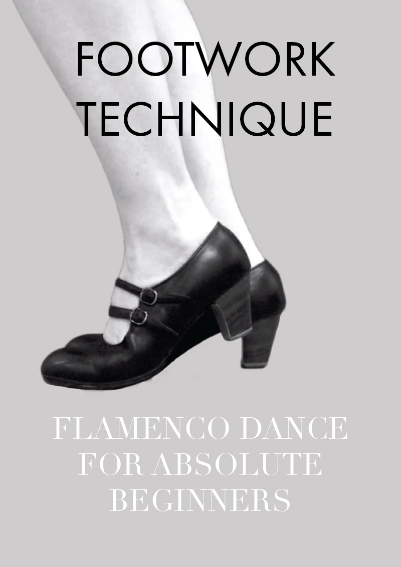 Part 6 - Guide to flamenco dance for absolute beginners | flamenco footwork technique
