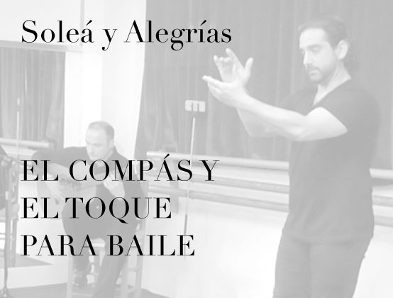 $47 - A music class for flamenco dance students. Join José Merino and guitarist El Marmol to study the rhythms of Soleá and Alegrías as well as the different melodies of the guitar. Essential training for all dancers.