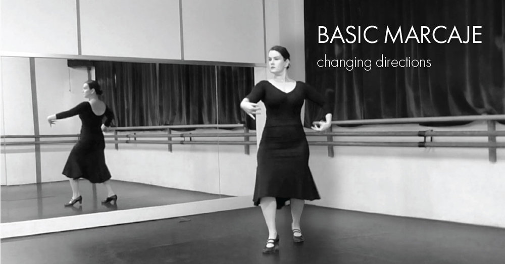 Basic marcaje part 3 - changing directions | www.flamencobites.com