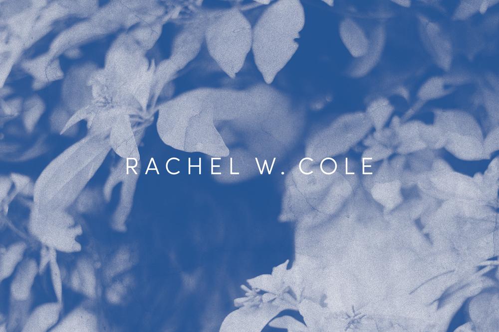 Chelsey Dyer —Rachel W. Cole