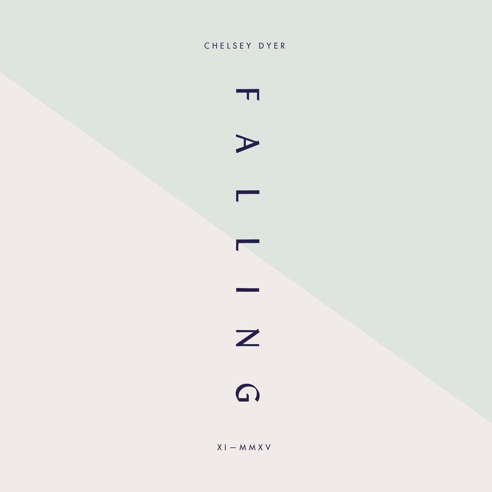 Chelsey Dyer —Falling