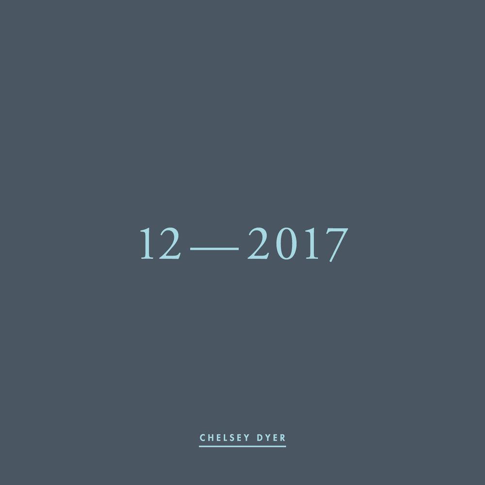 Chelsey Dyer / 12—2017 Mixtape