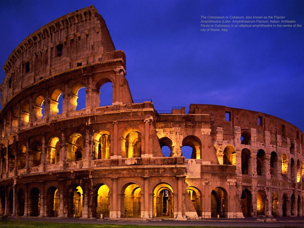 This image is taken from http://www.hdwallpapers.in/walls/the_colosseum_rome_italy-normal.jpg