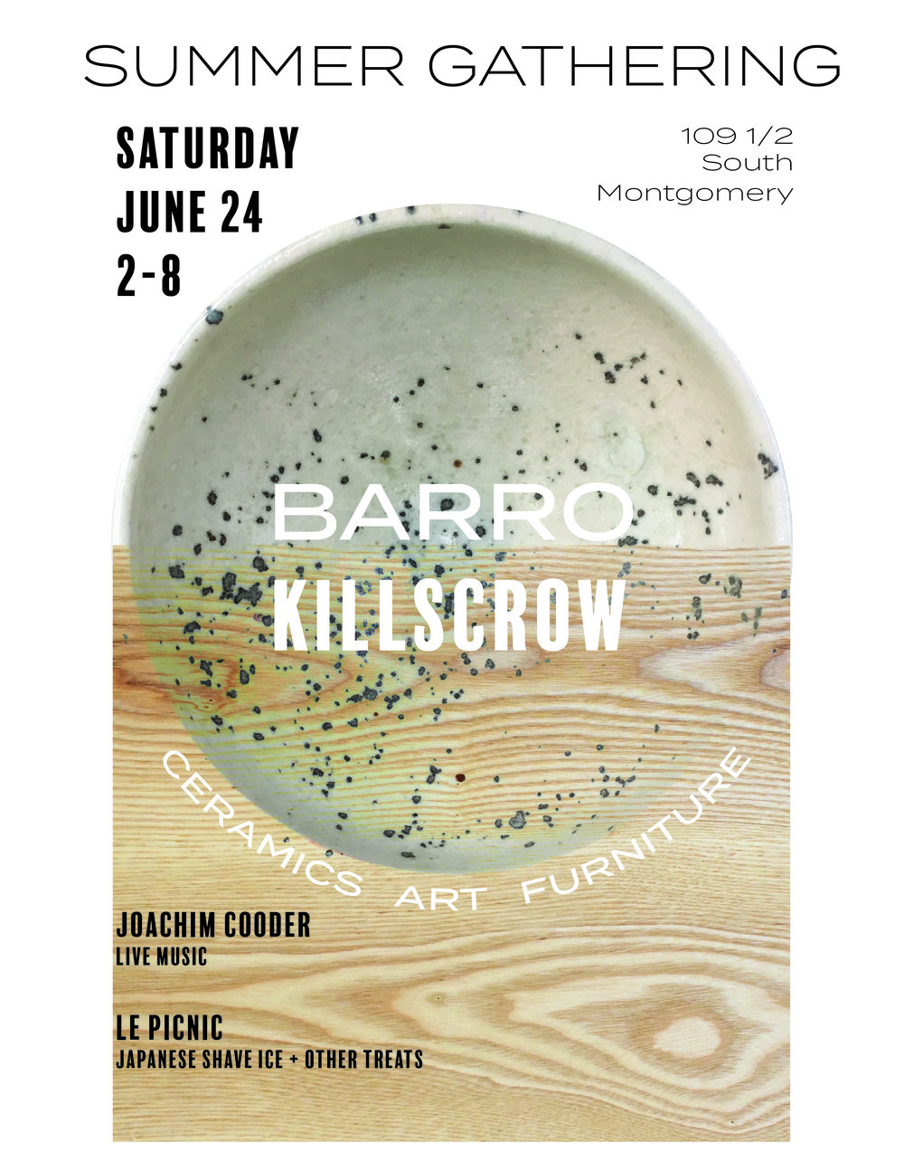 Killscrow Barro Summer Gathering June 24 in Ojai, CA