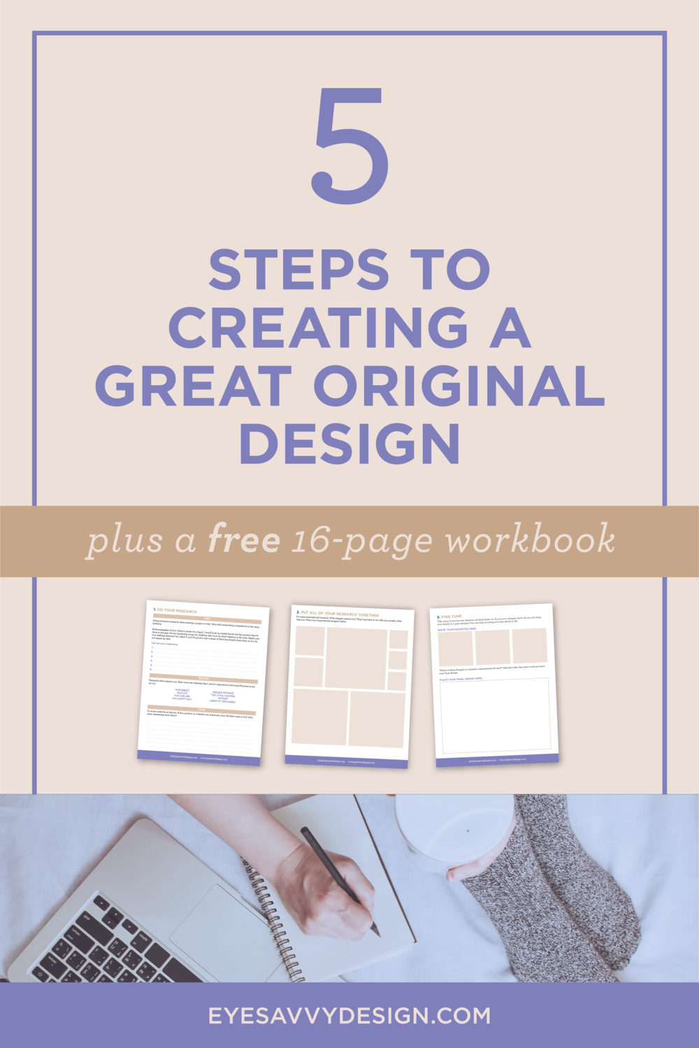 5 STEPS TO CREATING A GREAT ORIGINAL DESIGN | EyeSavvy Design | Kiki Bakowski | Branding, Design, Creative Inspiration, Originality, Free Workbook, Creative Juices, #beoriginal #originalidea #freeworkbook #graphicdesign #inspiration #originalityiskey #originality #originaldesigner  #gooddesign #freelancedesigner #branding #branddesign #branding101