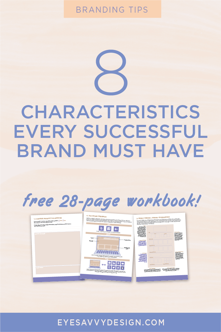 8 characteristics every successful brand must have eye savvy