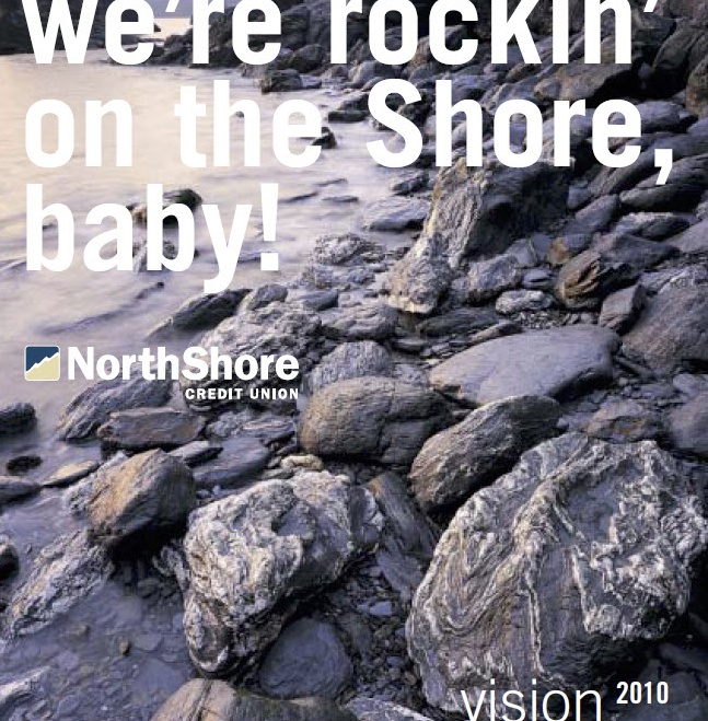 North Shore Credit Union's bold new vision was captured in a comprehensive staff guidebook.