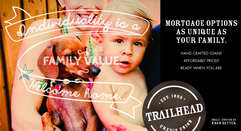 Family values come in all shapes and sizes. Trailhead proudly reflects a demographic ignored by others.