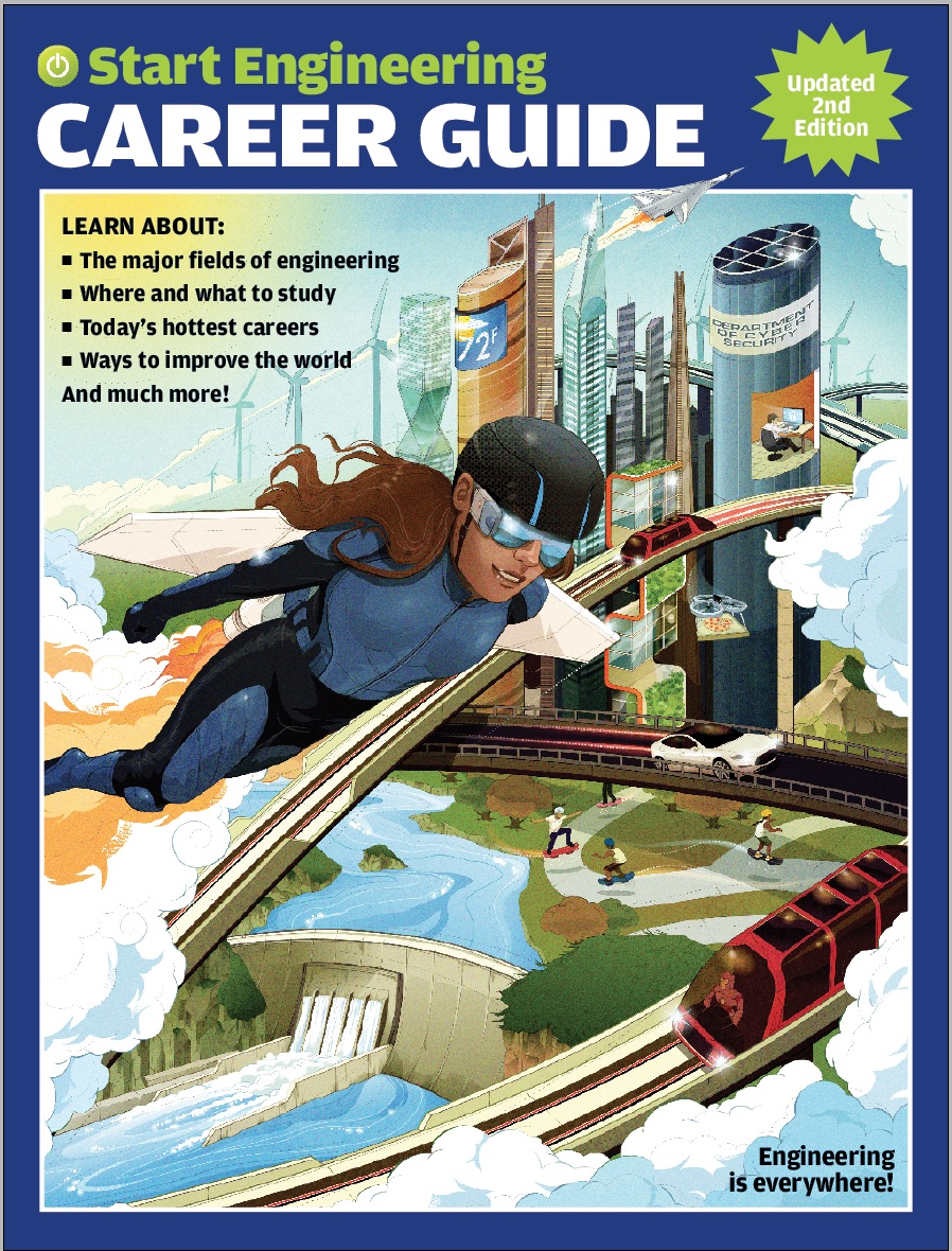 The new edition of the Start Engineering Career Guide is a 52-page, magazine-style guide to all the cool things engineers can do in their careers.