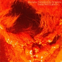 "1.  ""Solstice (2012): sing.eg.grat""  by Thirsting Quench from   Memphis Transitions & Variations"