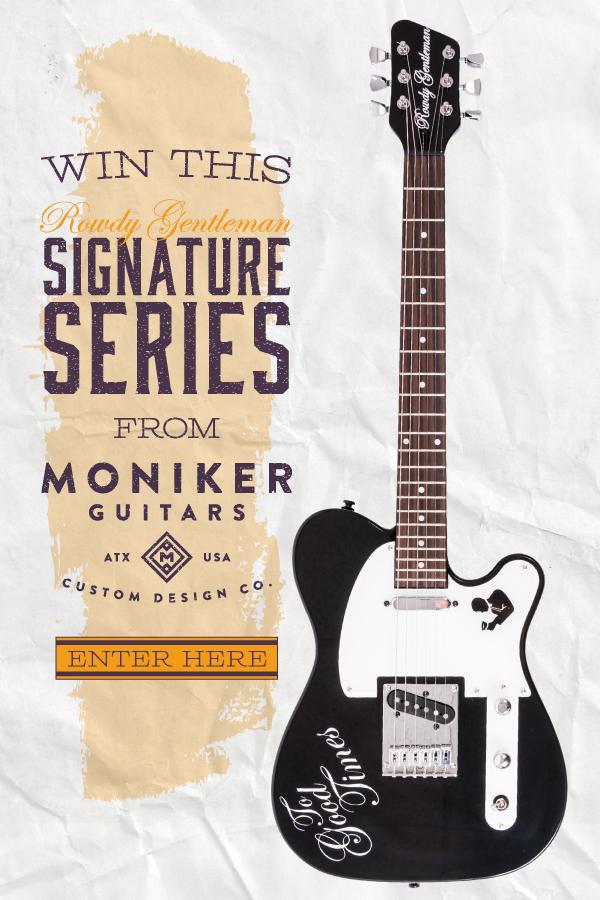 Rowdy Gentleman Moniker Guitar Giveaway Promo Email