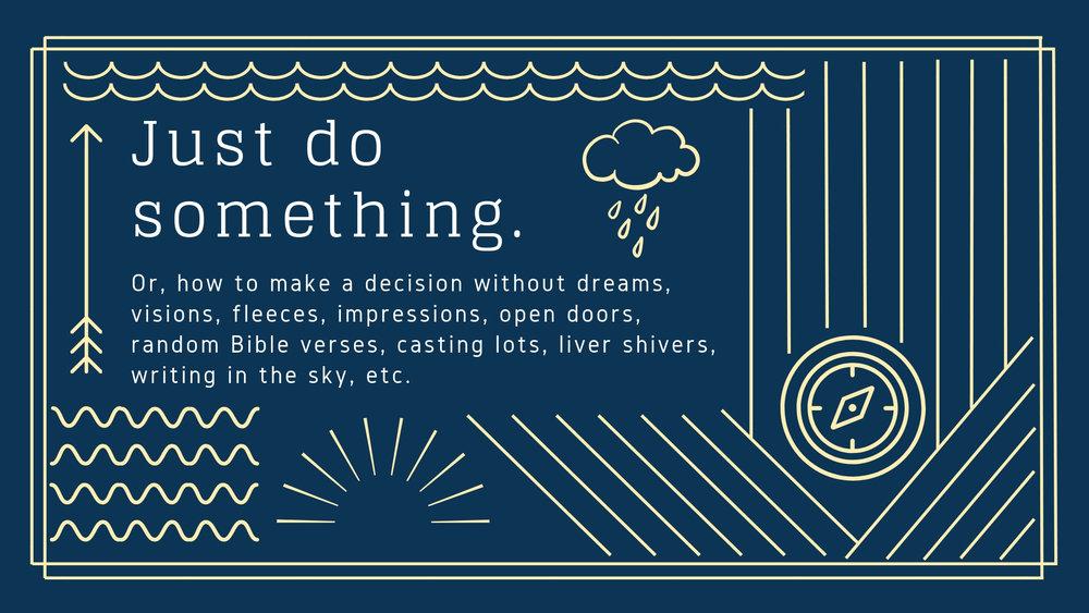 Just do something.jpg
