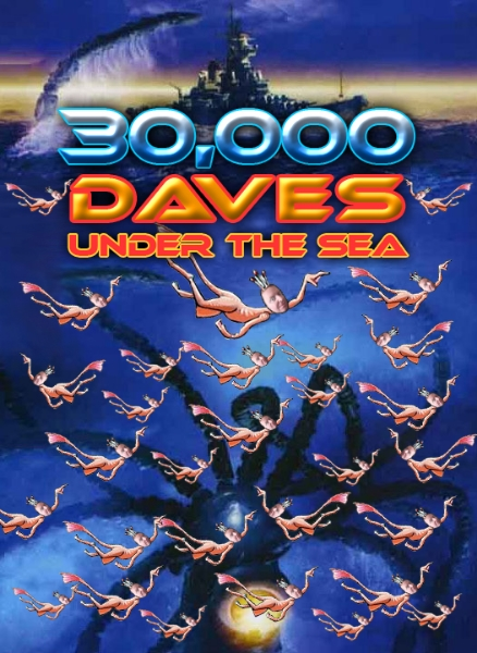30,000 Daves Under The Sea