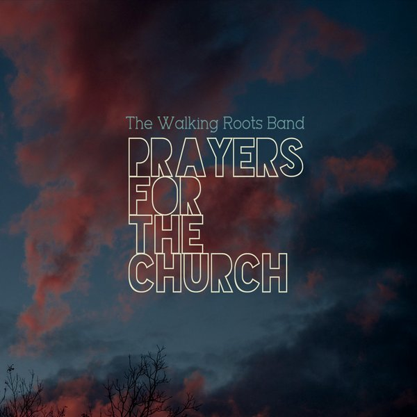 PRAYERS FOR THE CHURCH