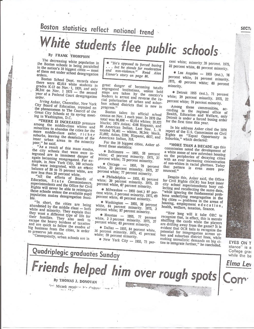 "Joe Moakley/Busing Papers, Suffolk University. This newspaper article answers one of our main questions, ""How did busing affect Boston?"" This article shows how students were fleeing schools and families were not cooperating with black students coming into the schools. It shows chaos within Boston Public Schools because of the racial tension around busing."