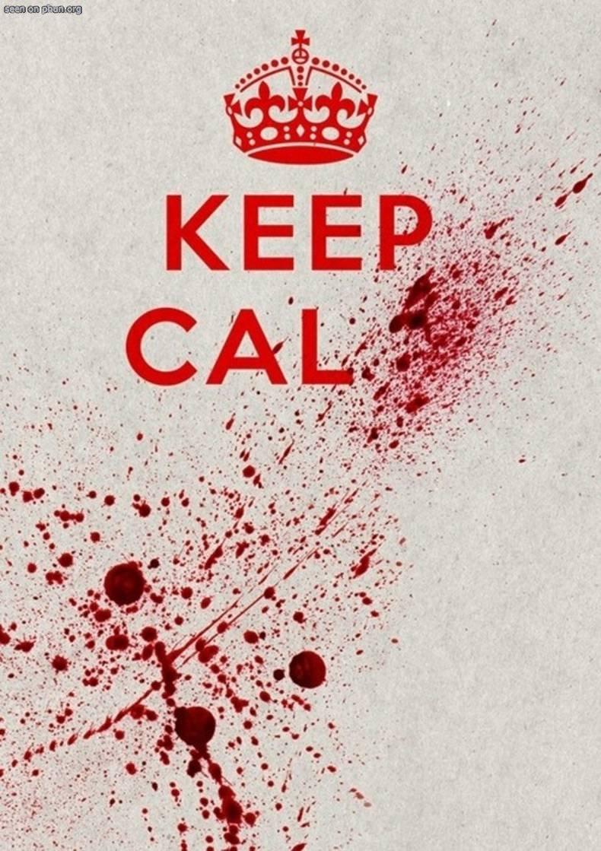 Keep Calm..............