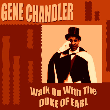 Walk On With The Duke; Gene Chandler