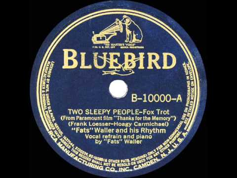 Two Sleepy People; Fats Waller