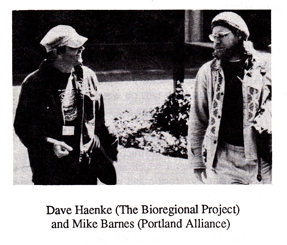 Dave Haenke (The Bioregional Project) and Mike Barnes (Portland ALliance)