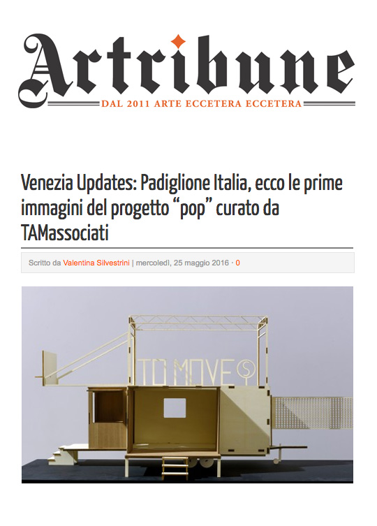 "artribune.com - may 25th 2016 - venezia updates: padiglione Italia, ecco le prime immagini del progetto ""pop"" curato da tamassociati - h-farm / h-campus featured project -"