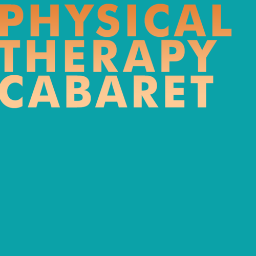 Physical Therapy Cabaret image