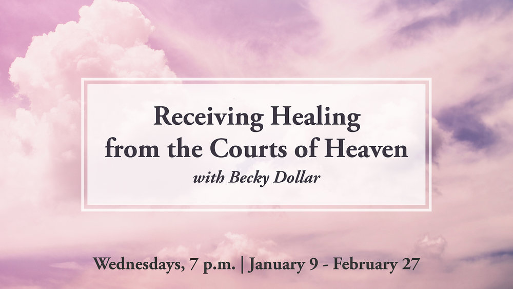 Receiving Healing From the Courts of Heaven Detail Becky Dollar-04.jpg
