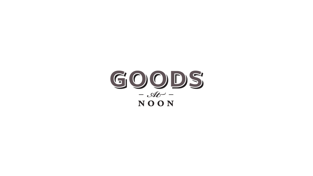Goods At Noon • Designed at Noon
