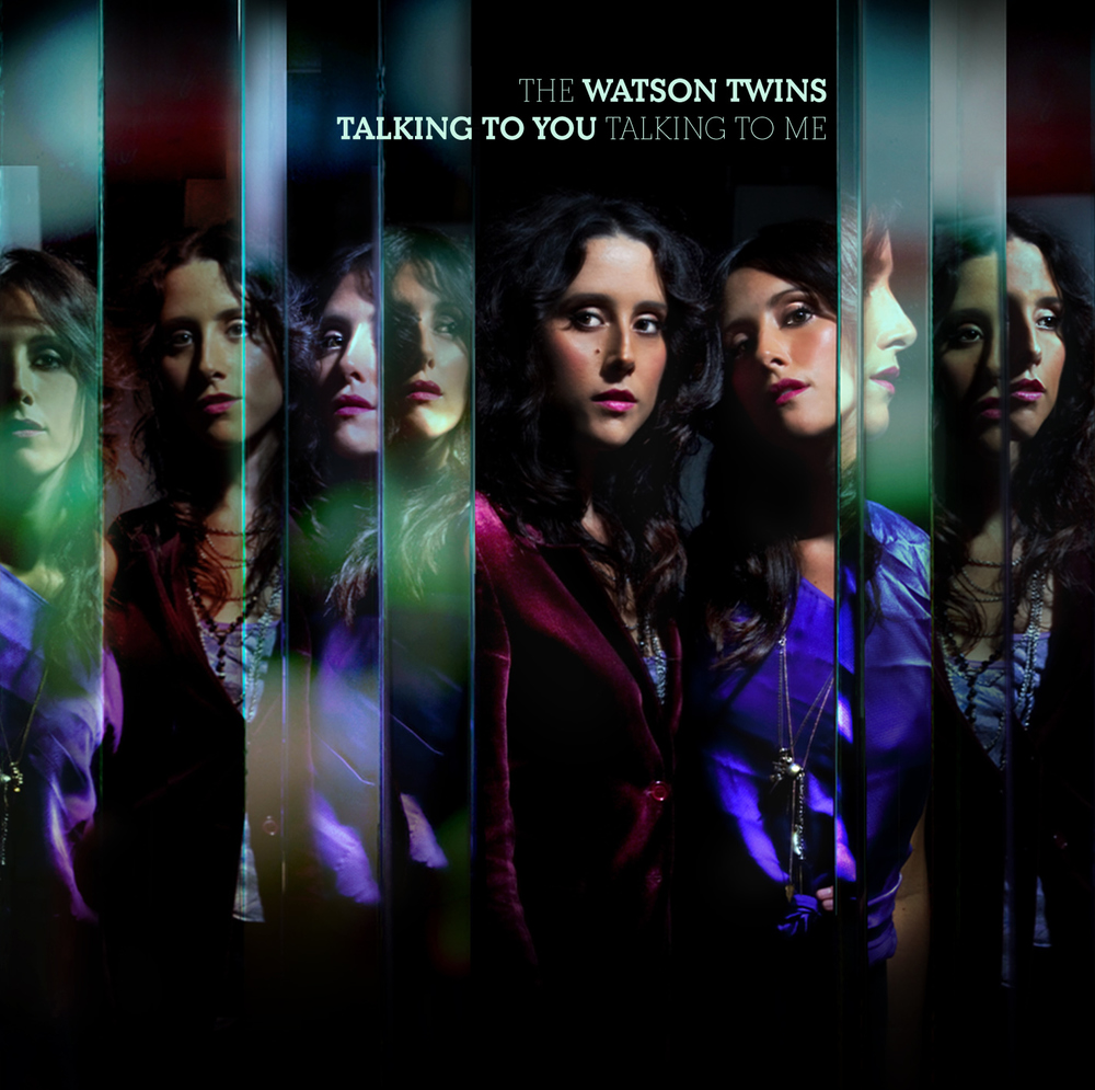 Talking to You, Talking to Me - Undoubtedly their most ambitious to date, this album finds The Watson Twins taking a soulful turn …a la Carole King, but with a distinct Pop edge reminiscent of Feist. The result is a heartfelt nod to their roots, retaining the ethereal harmonies that have become their signature while incorporating a myriad of influences and inspirations.Vanguard Records