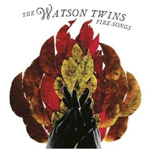 Fire Songs - Identical twins Chandra and Leigh Watson, veterans of the contemporary folk rock scene in Los Angeles will release