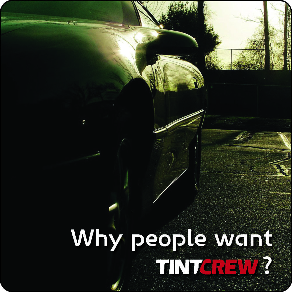 why tintcrew?