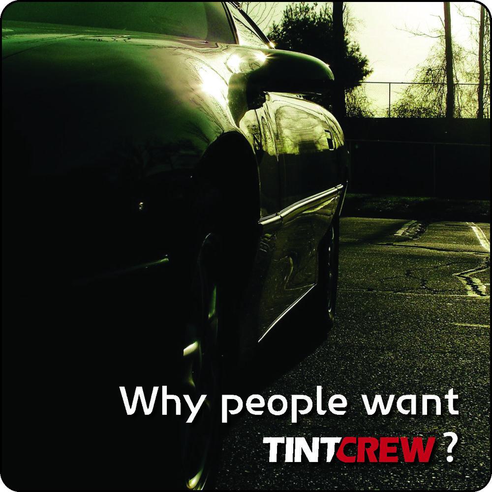 why tintcrew?