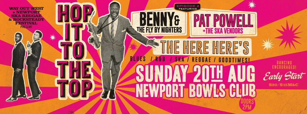 WOW and NSRRF have put together a scorching line up.  The afternoon will begin nice and early with the luscious grooving instrumental goodness of the Here Here's who are fresh from backing East LA's Jackie mendez.  Leading the charge will be the velvety tones of PAT POWELL who will be backed by THE SKA VENDORS as they nice up the dance with all grooves Jamaican.  Special guests for the afternoon will be the hot-to-trot, BENNY & THE FLY BY NIGHTERS. Playing their highly acclaimed new album (which will be available on the day) The Fly By Nighters will deliver a floor shaking set of R&B, soul and blues.  Hop It To The Top Episode II…an afternoon of music that dares you not to shake!  See you on the dancefloor…