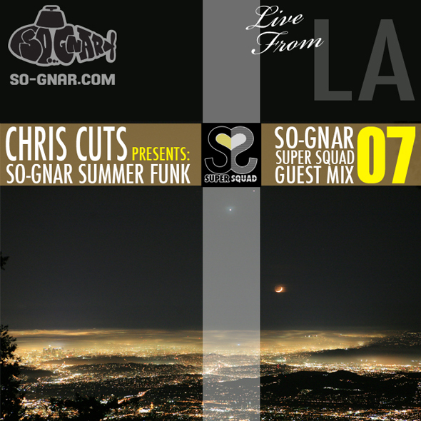 So-Gnar-Super-Squad-Guest-Mix-07-Chris-Cuts.jpg