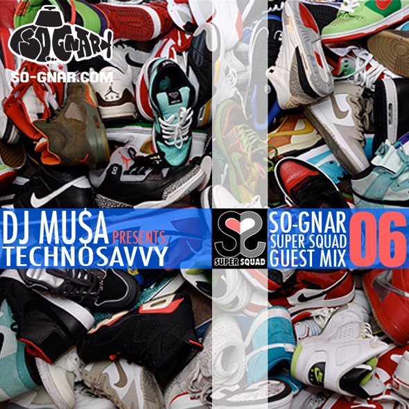 So-Gnar-Super-Squad-Guest-Mix-06-DJ-Musa.jpg