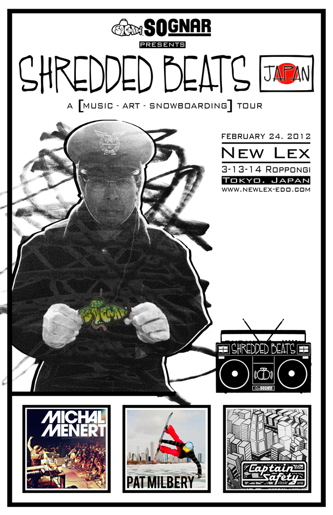So-Gnar_pat_milbery_michal_menert_captain_safety_Shredded-Beats-Japan_newlex_Flyer.jpg