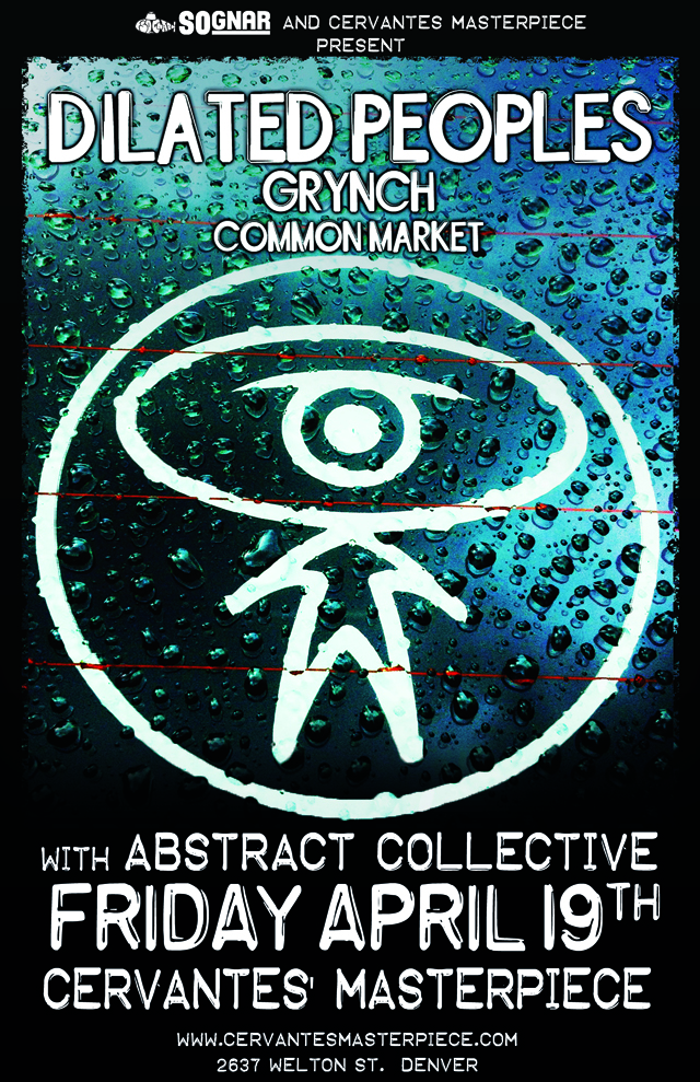 SoGnar_Dilated_Peoples-Cervantes_denver_flyer_web.jpg