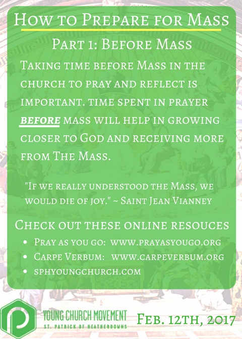 How to prepare for mass part 1 young church movement act on this preparation is arriving for mass early to pray in silence from the pew to become ready for the most important moment of our week the mass thecheapjerseys Gallery