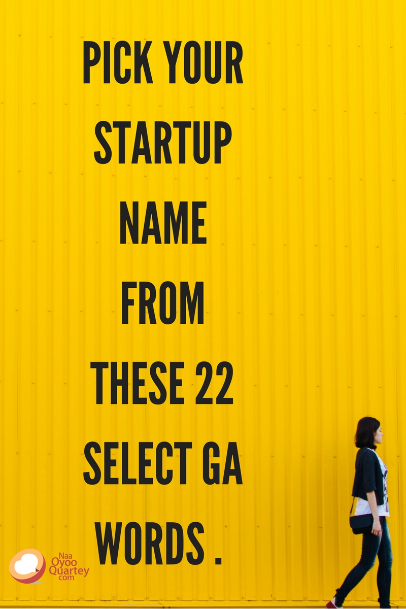 Pick Your Startup Name from These 22 Select Ga Words ..jpg