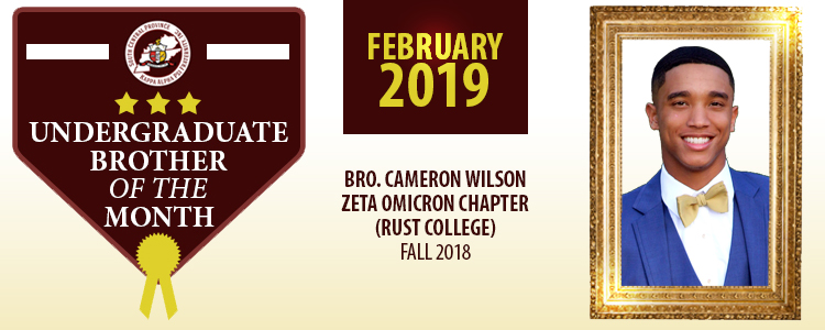 0a06b151b4 Brother Cameron M. Wilson is a Sophomore at Rust College in Holly Springs,  Mississippi. He is a Fall 2018 initiate of the Zeta Omicron Chapter.